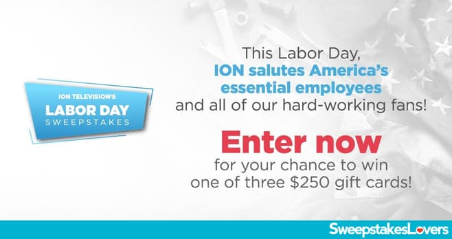 ION Television Labor Day Sweepstakes 2020