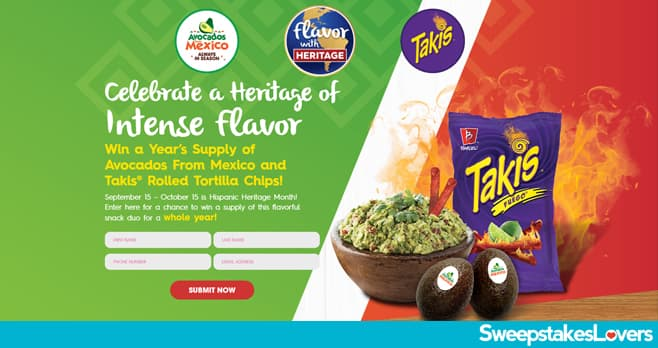 Avocados From Mexico Hispanic Heritage Takis Sweepstakes 2020