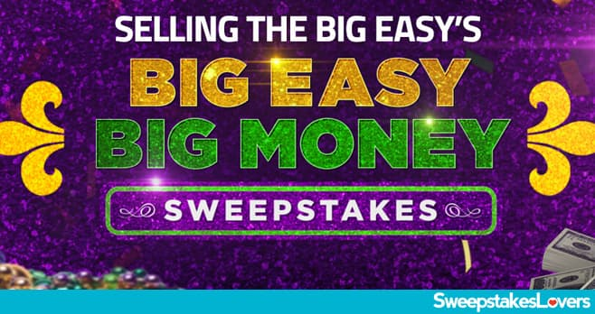 HGTV Selling The Big Easy Big Money Sweepstakes 2020