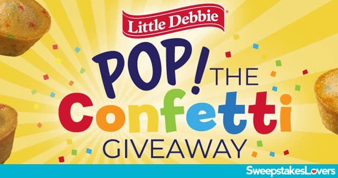 Little Debbie Pop the Confetti Giveaway 2020