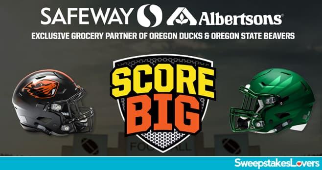 Score Big Sweepstakes 2020 (Safeway - Albertsons)