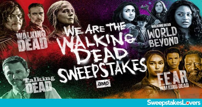 AMC We Are The Walking Dead Sweepstakes 2020