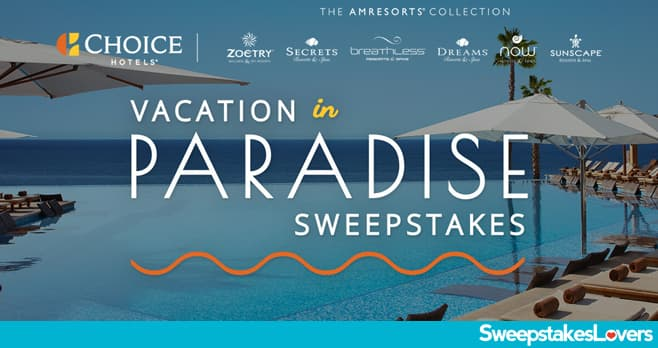 Choice Hotels Vacation In Paradise Sweepstakes 2020