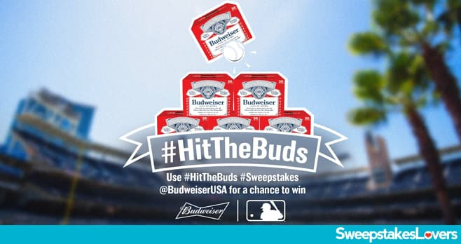 Hit The Buds Sweepstakes 2020
