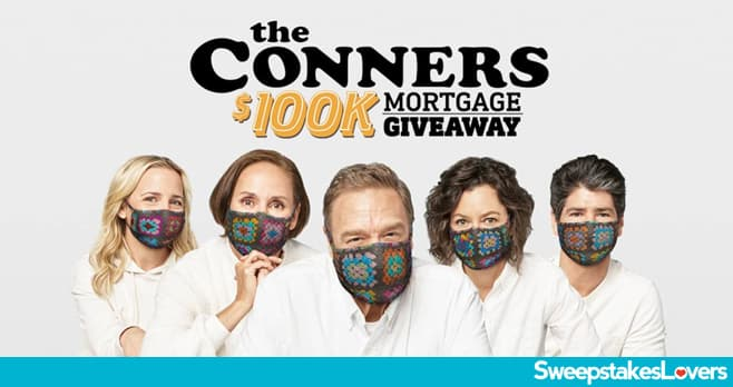 ABC The Conners $100K Mortgage Giveaway 2020