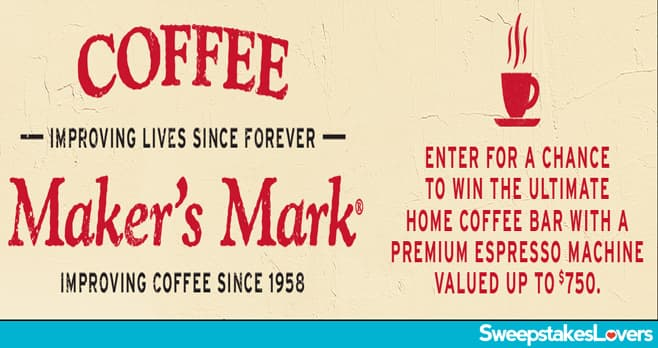 Makers Mark Coffee Bar Holiday Sweepstakes 2020