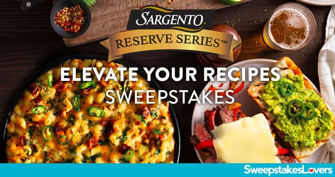 Sargento Elevate your Recipes Sweepstakes 2020