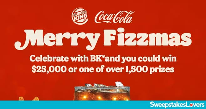 BK A Very Merry Fizzmas Instant Win and Sweepstakes 2020
