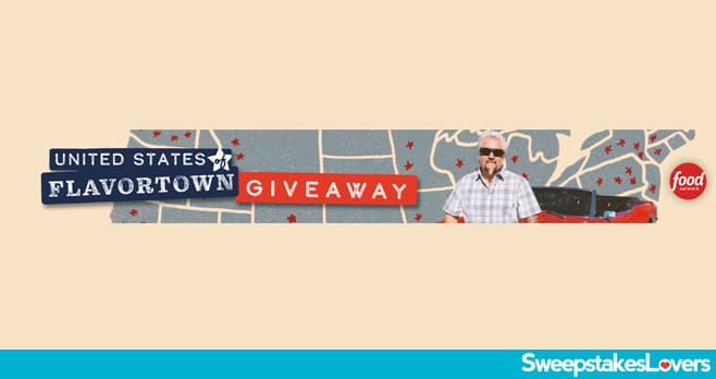 Food Network United States of Flavortown Giveaway 2021