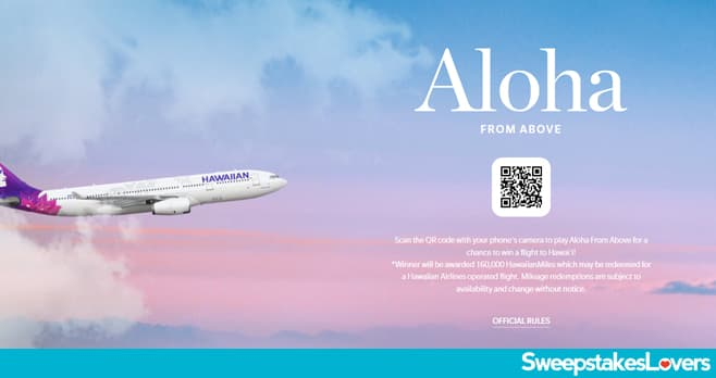 Hawaiian Airlines Aloha From Above Sweepstakes 2021
