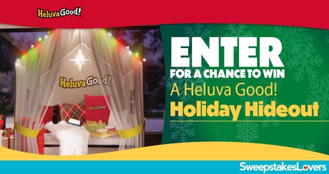 Heluva Good Holiday Hideout Sweepstakes 2020