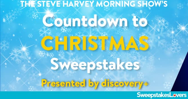 The Steve Harvey Morning Show Countdown to Christmas Sweepstakes 2020