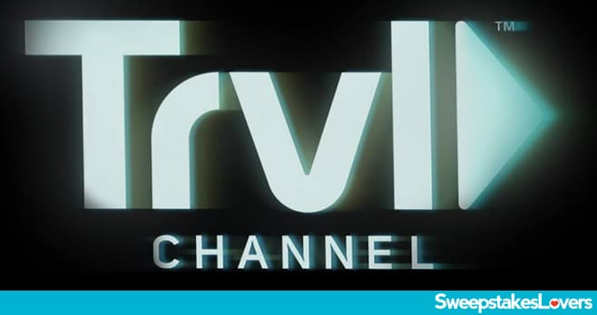 Travel Channel Sweepstakes 2021