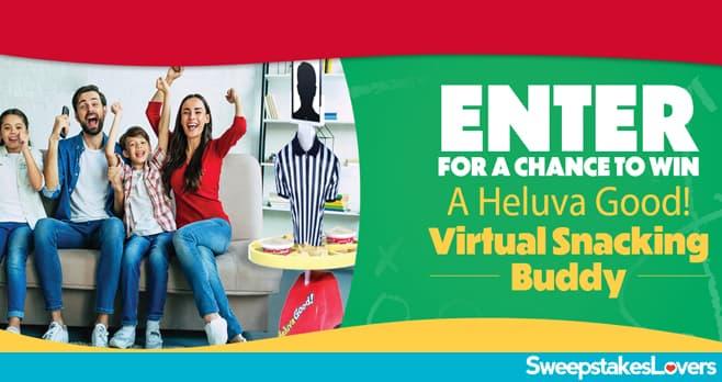 Heluva Good Virtual Snacking Buddy Sweepstakes 2021