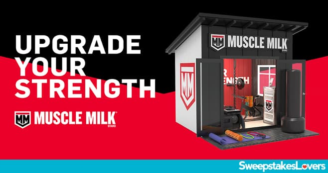 Muscle Milk Upgrade Your Strength Sweepstakes and Contest 2021