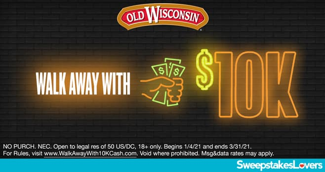 Old Wisconsin Walk Away With $10K Cash Sweepstakes 2021 (WalkAwayWith10KCash.com)