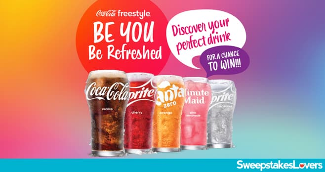 Coca-Cola Freestyle Be You Be Refreshed Instant Win 2021