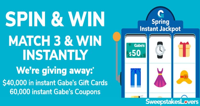 Gabe's Spring Instant Jackpot Instant Win Game 2021