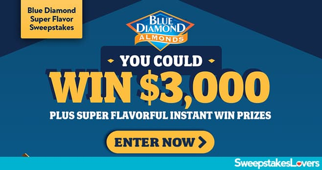 Blue Diamond Super Flavor Sweepstakes 2021