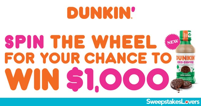 Dunkin' Donuts Spin Wheel Sweepstakes 2021