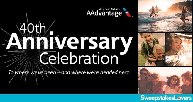 AAdvantage 40th Anniversary Celebration Sweepstakes 2021