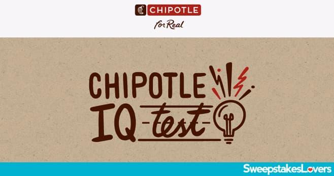 Chipotle IQ Test Contest 2021