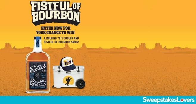Fistful of Bourbon Sweepstakes 2021