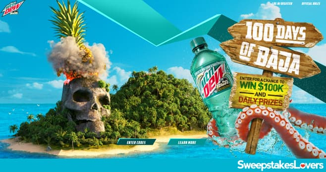 Mountain Dew 100 Days of Baja Sweepstakes and Instant Win Game 2021