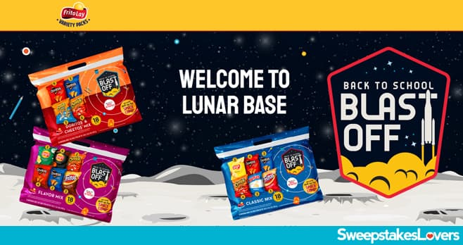 Frito-Lay Variety Pack Back To School Blast Off Sweepstakes 2021