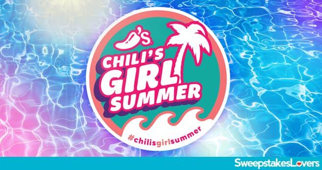 Chili's Girl Summer Sweepstakes 2021