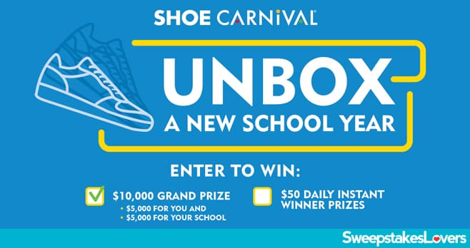 Shoe Carnival Unbox A New School Year Sweepstakes 2021