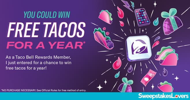 Taco Bell Rewards Sweepstakes 2021