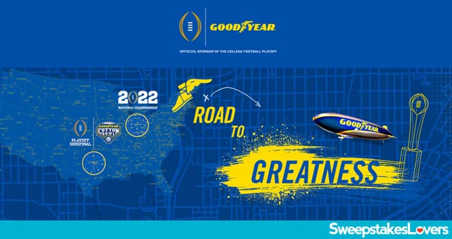 Goodyear Road to Greatness Sweepstakes 2021