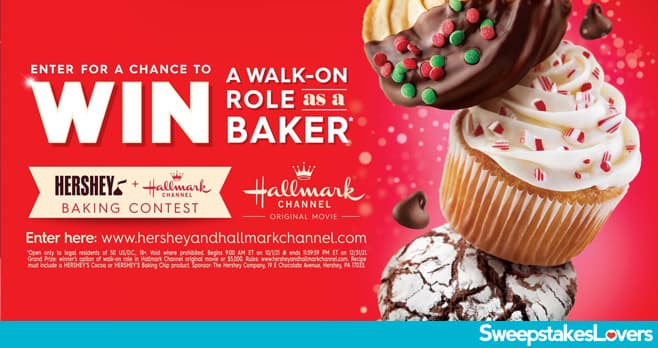Hershey and Hallmark Channel Bake Your Way To The Big Screen Contest 2021